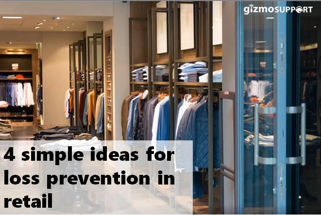 4 Simple Ideas for Loss Prevention in Retail