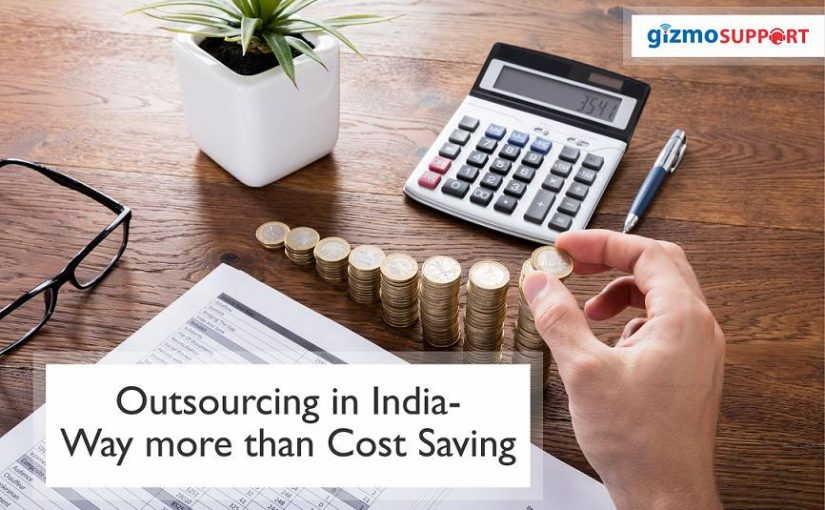 Outsourcing in India – Way more than Cost Saving