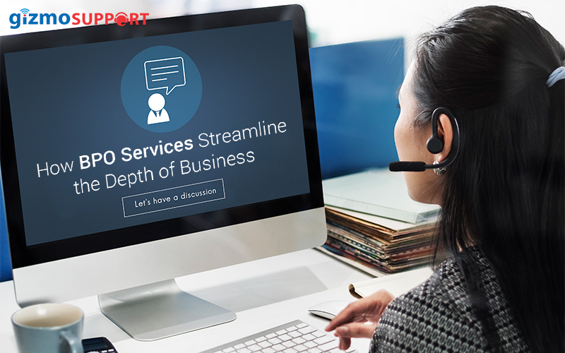 How BPO Services Streamline the Depth of Business?
