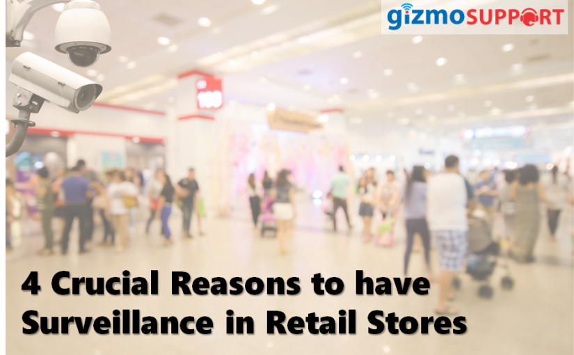 4 Crucial Reasons to have Surveillance in Retail Stores