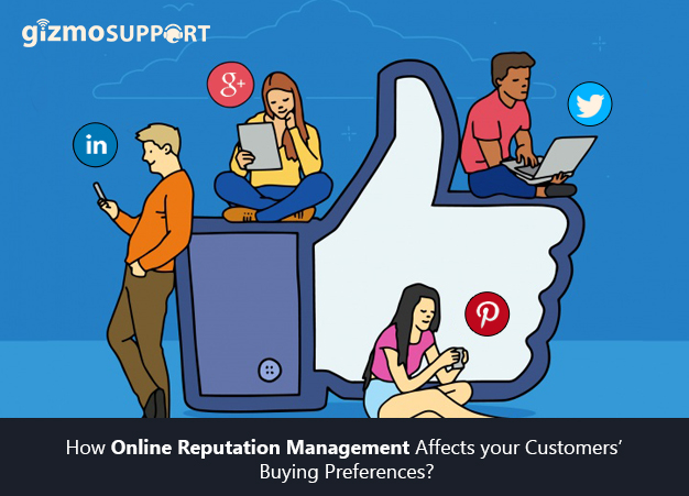 How Online Reputation Management Affects your Customers' Buying Preferences?